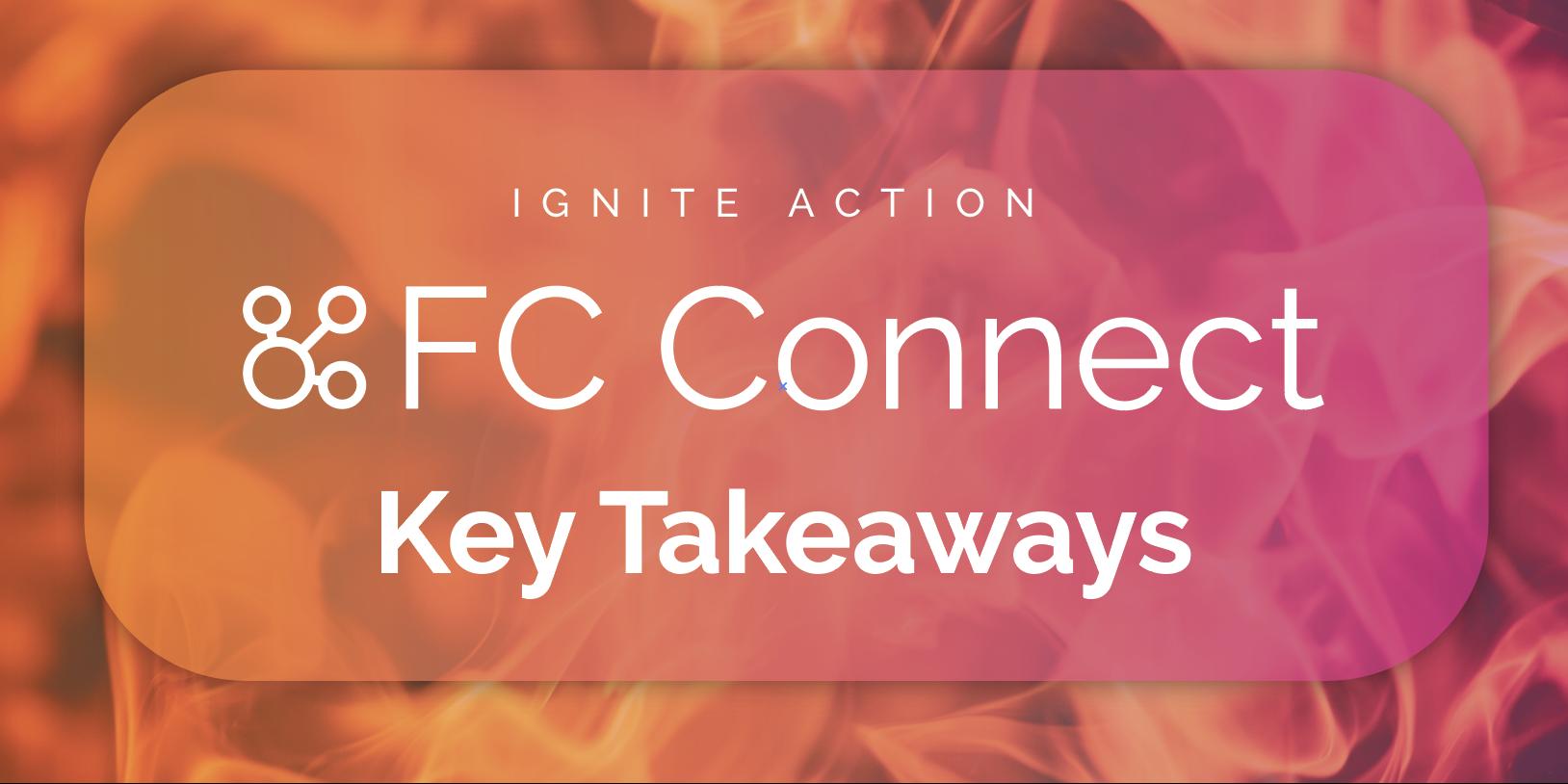 FC Connect Takeaways
